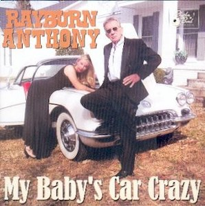 RAYBURN ANTHONY : MY BABY'S CAR CRAZY