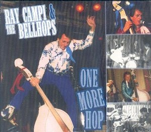 RAY CAMPI & THE BELLHOPS:ONE MORE HOP