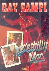 RAY CAMPI : ROCKABILLY MAN