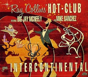 RAY COLLINS HOT CLUB: GOES INTERNATIONAL