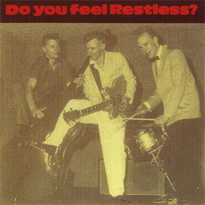 RESTLESS : Do you feel restless