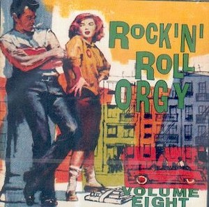 ROCK'N ROLL ORGY : Volume 8