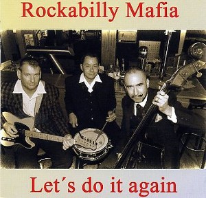 ROCKABILLY MAFFIA: LET'S DO IT AGAIN