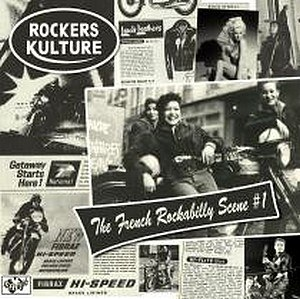 ROCKERS KULTURE : The French Rockabilly Scene #1