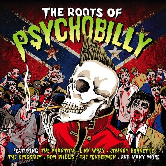 THE ROOTS OF PSYCHOBILLY : Various artists
