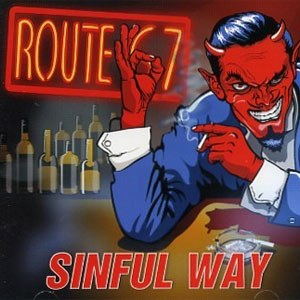 ROUTE 67: SINFUL WAY