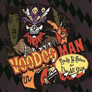 RUDY LA CRIOUX & THE ALL STARS : Voodoo Man