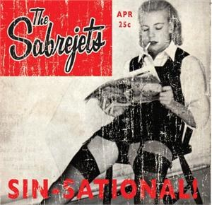 SABREJETS, THE : Sin-Sational