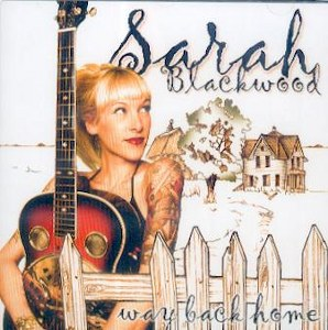 SARAH BLACKWOOD : Way Back Home