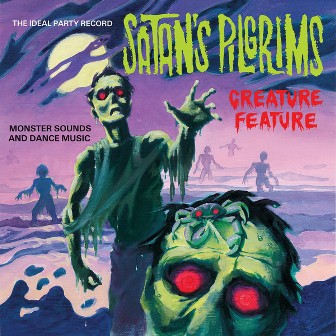 SATAN'S PILGRIMS : Creature Feature