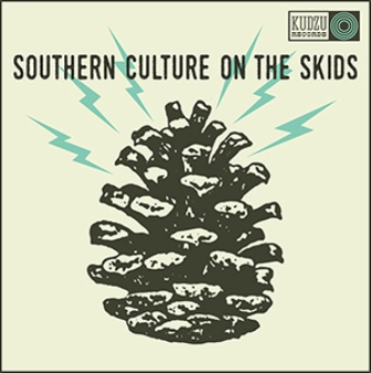SOUTHERN CULTURE ON THE SKIDS : The Electric Pinecones