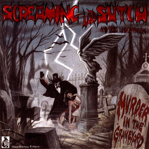 SCREAMING LORD SUTCH AND THE UNDERTAKERS : Murder In The Graveyard