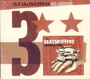 SEATSNIFFERS, THE : Re-Issued - Volume 3 - The Shakedown
