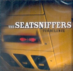 SEATSNIFFERS, THE : Turbulence