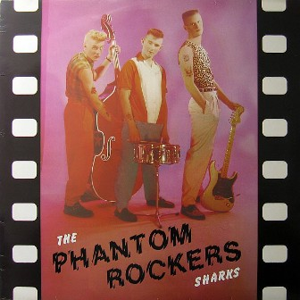 SHARKS, THE : Phantom Rockers