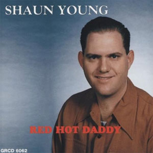 SHAUN YOUNG : Red Hot daddy