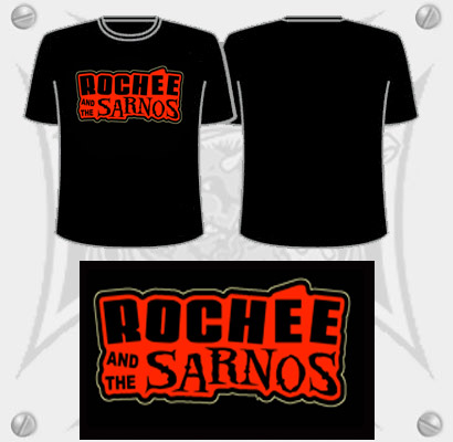Rochee and the Sarnos T-shirt :