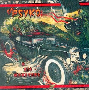 SIR PSYKO & HIS MONSTERS : Zombie Rock