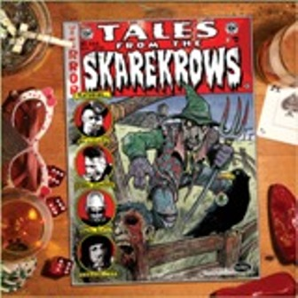 SKAREKROWS : Tales From The Skarekrows