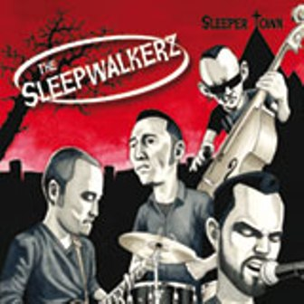 SLEEPWALKERZ, THE : Sleeper Town