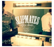 SLIPMATES,THE : After Dawn