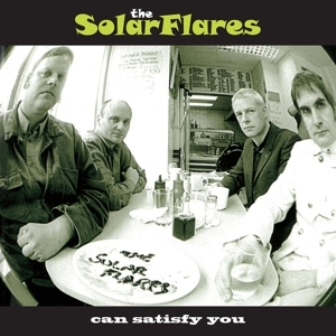 SOLARFLARES, THE : Can Satisfy You