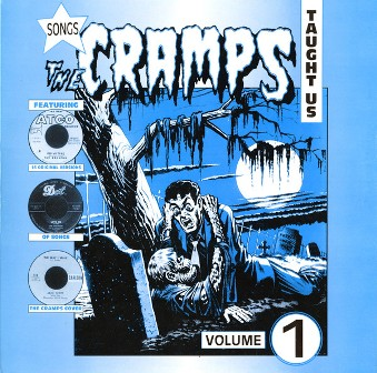 SONGS THE CRAMPS TAUGHT US : Volume 1