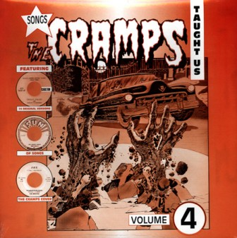 SONGS THE CRAMPS TAUGHT US : Volume 4