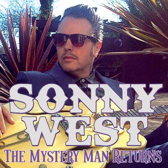 SONNY WEST : The Mystery Men Returns