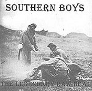 THE LEGENDARY RAW DEAL : SOUTHERN BOYS
