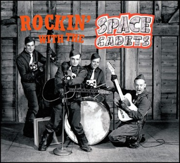SPACE CADETS : Rockin' with The Space Cadets