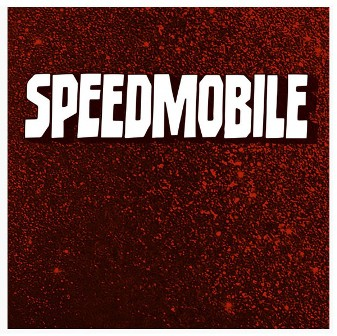 SPEEDMOBILE : Speedmobile E.P