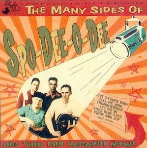SPO-DEE-O-DEE : THE MANY SIDES OF
