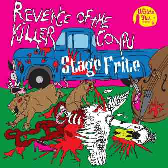 STAGE FRITE : Revenge Of The Killer Coypu