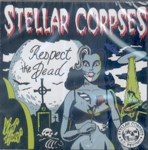 STELLAR CORPSES : Respect The Dead