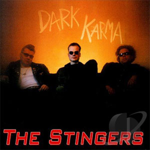 STINGERS, THE : Dark Karma