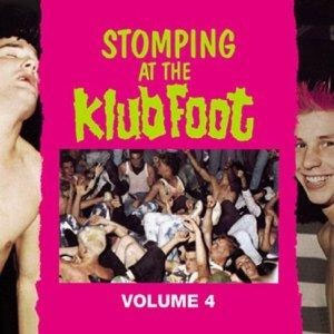 STOMPING AT THE KLUB FOOT : Volume 4