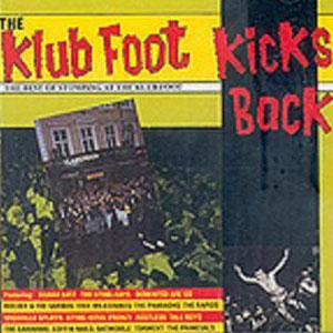 STOMPING AT THE KLUB FOOT : Klub Foot kicks back