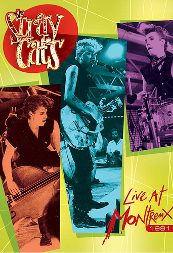 STRAY CATS : Live In Montreux 1981