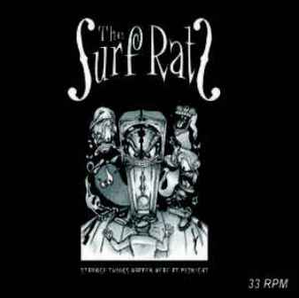 SURF RATS, THE : Strange Things Happen Here At Midnight