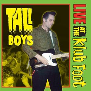 TALL BOYS : Live At The Klub Foot
