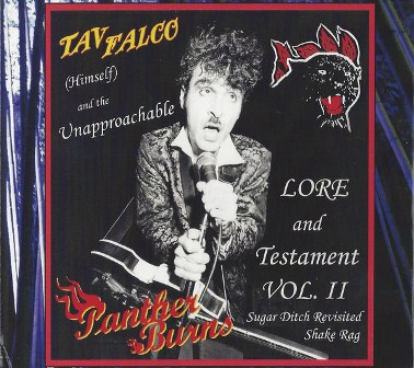 TAV FALCO & THE PHANTER BURNS : Lore & Testament Vol. II (Sugar ditch Revisited / Shake Rag)