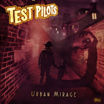 TEST PILOTS : Urban Mirage