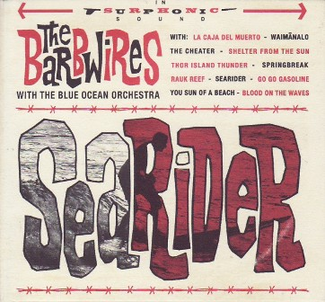 THE BARBWIRES: SEARIDER