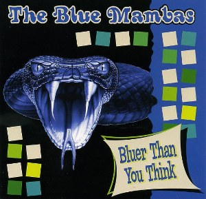 BLUE MAMBAS, THE : Bluer Than You Think