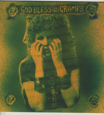 CRAMPS, THE : God Bless The Cramps
