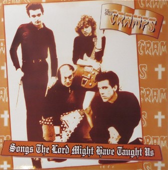 CRAMPS, THE : Songs The Lord Might Have Taught Us