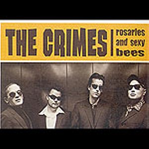 CRIMES, THE - Rosaries and sexy bees
