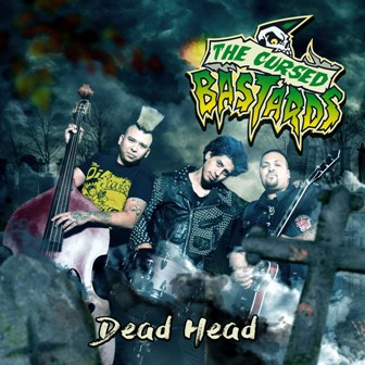CURSED BASTARDS, THE : Dead Head