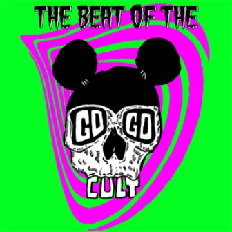 GO GO CULT, THE : The Beat Of...